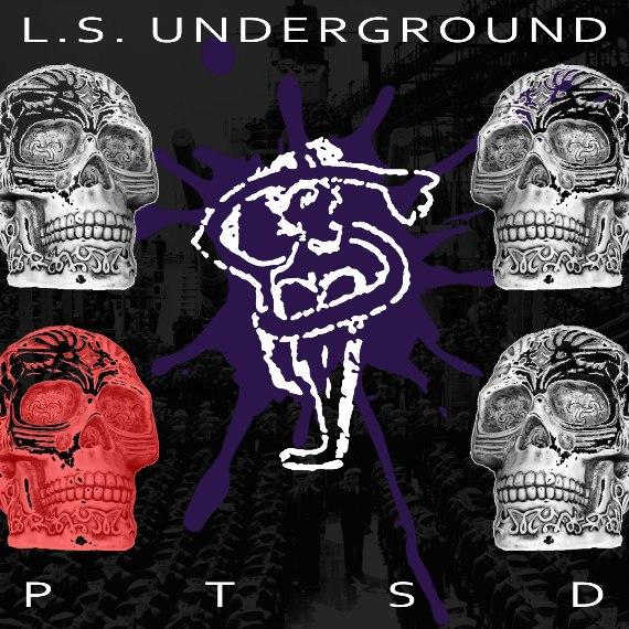 L.S. Underground – PTSD Remix