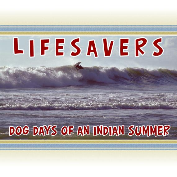 Lifesavers – Dog Days of an Indian Summer