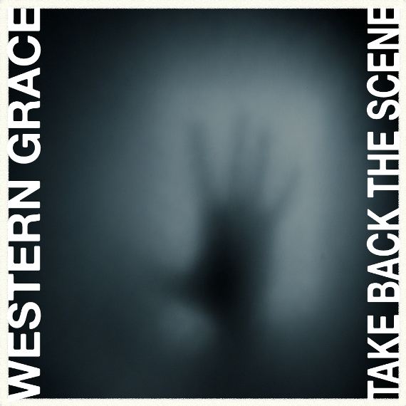 Western Grace – Take Back the Scene
