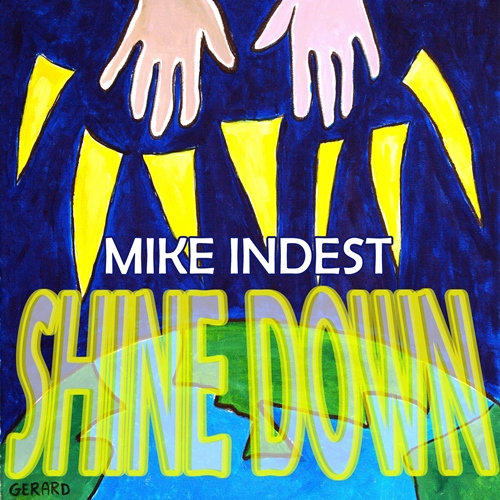 Mike Indest – Shine Down