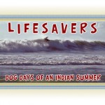Lifesavers - Dog Days