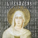 Lifesavers - Heaven High