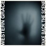 Western Grace - Take Back The Scene